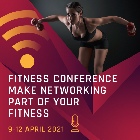 FITNESS CONFERENCE - MAKE NETWORKING PART OF YOUR FITNESS